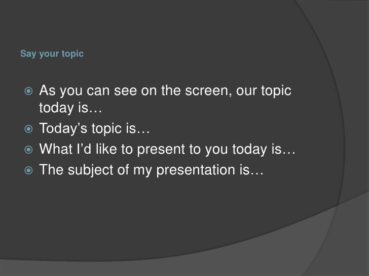 introducing a presentation 9