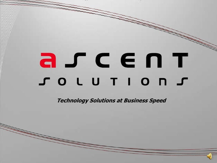 Technology Solutions at Business Speed<br />