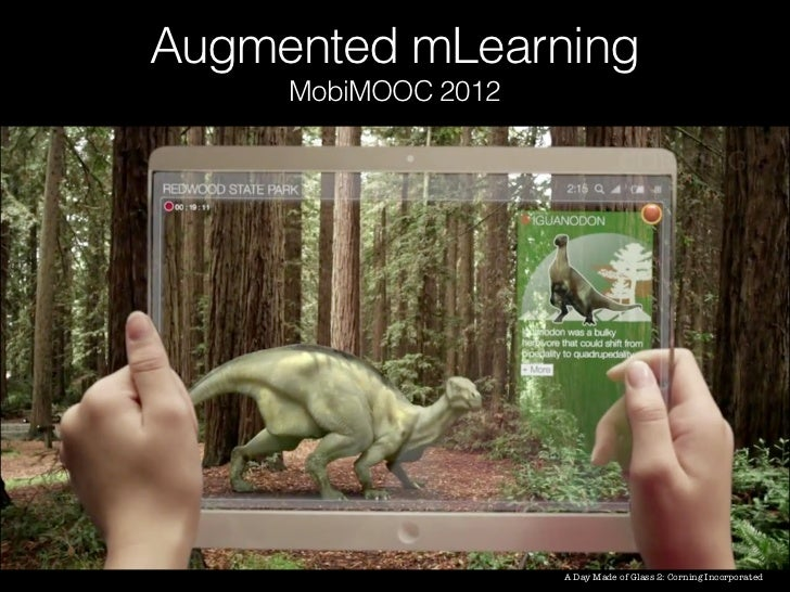 Augmented mLearning     MobiMOOC 2012                     A Day Made of Glass 2: Corning Incorporated