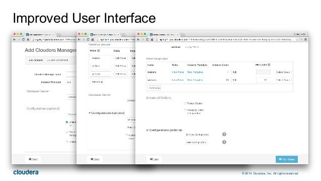 © 2014 Cloudera, Inc. All rights reserved. Improved User Interface