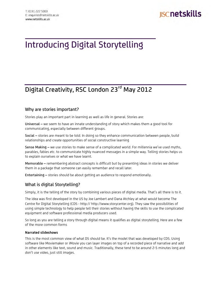 Introducing Digital StorytellingDigital Creativity, RSC London 23rd May 2012Why are stories important?Stories play an impo...