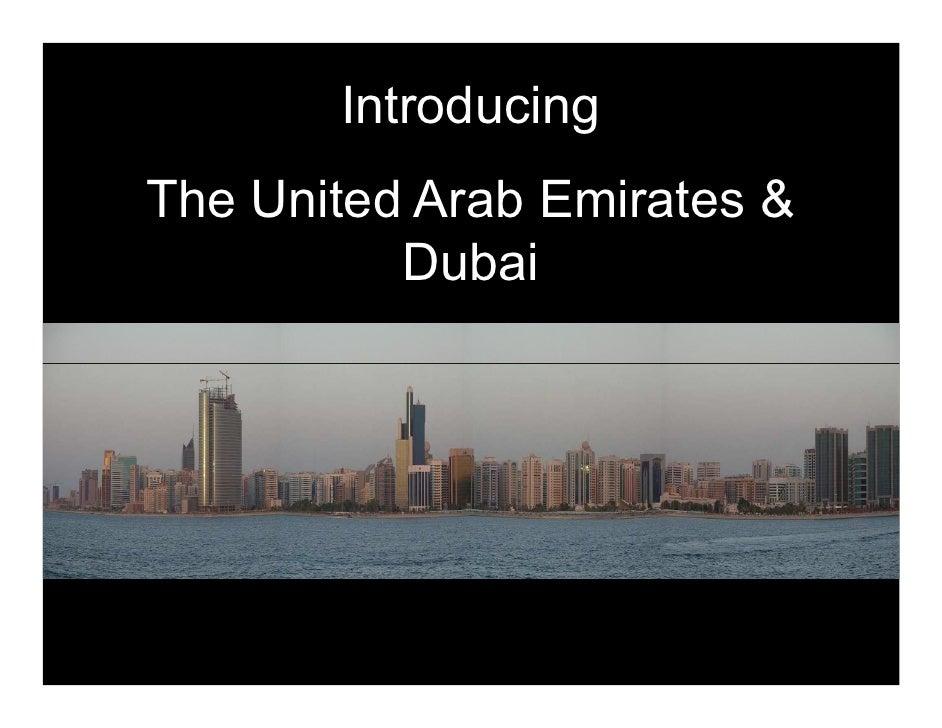 Introducing The United Arab Emirates &           Dubai