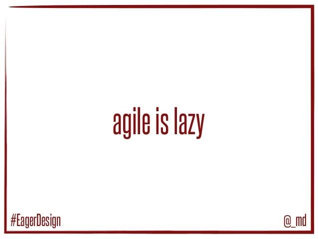 Introducing Eager Design Slide 3