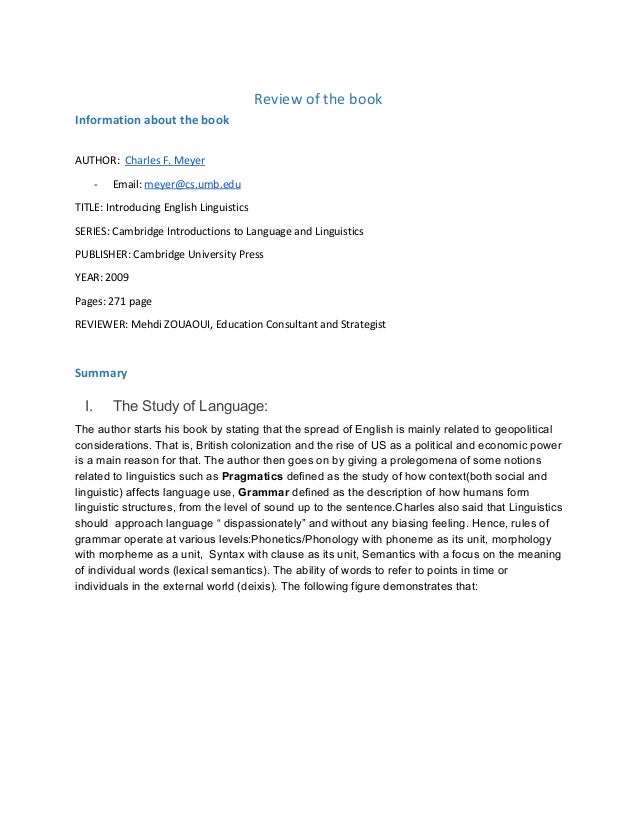 Review of the book Information about the book AUTHOR: Charles F. Meyer - Email: meyer@cs.umb.edu TITLE: Introducing Engl...
