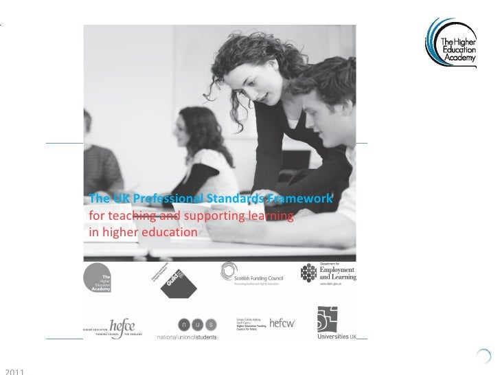 The UK Professional Standards Frameworkfor teaching and supporting learningin higher education