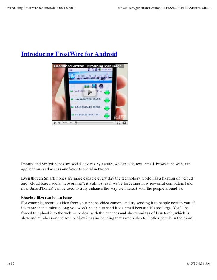 Introducing FrostWire for Android « 06/15/2010                   file:///Users/gubatron/Desktop/PRESS%20RELEASE/frostwire.....