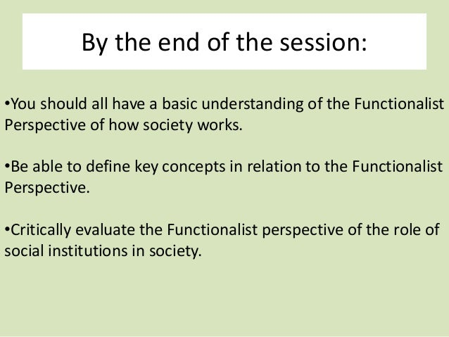 Assess the Usefulness of Functionalism for an Understanding of the Family
