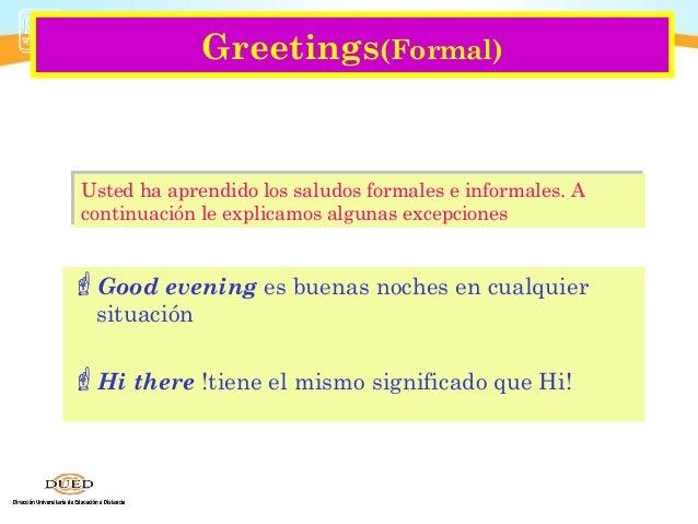 Good Morning Everyone Que Significa : Introducing greetings and farewells ingles unit