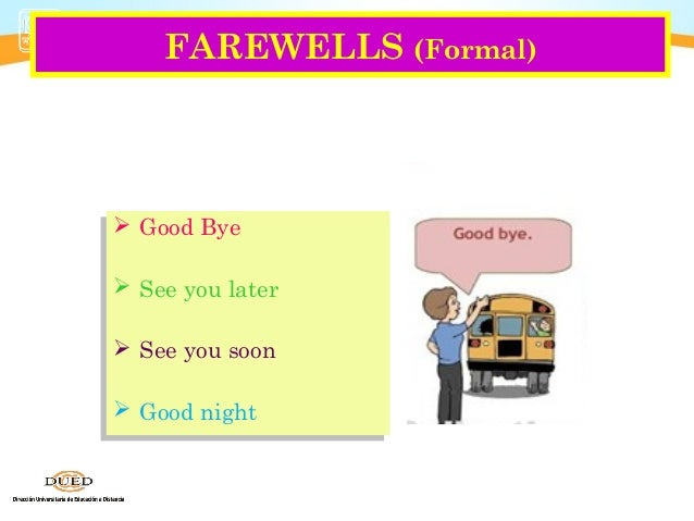Que significa en ingles greetings and farewells
