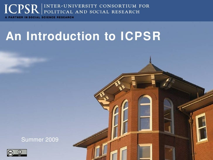 An ICPSR Workshop A Hands-on Guide to Using ICPSR Resources