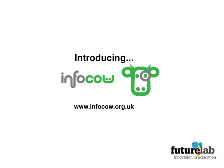 Introducing...<br />www.infocow.org.uk<br />