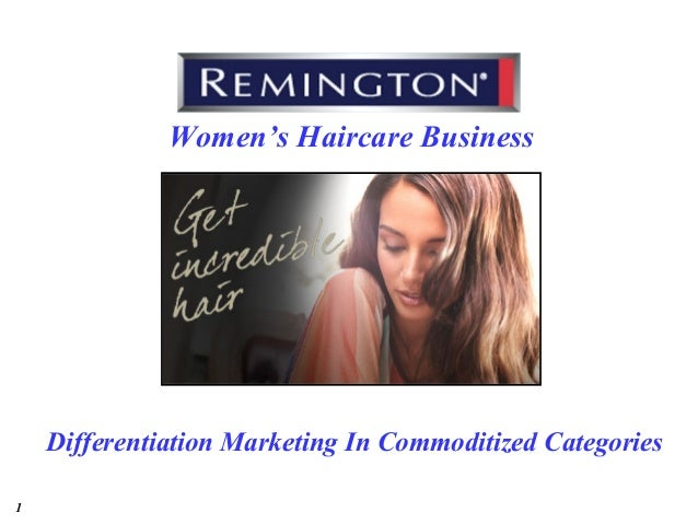 1 Women's Haircare Business Differentiation Marketing In Commoditized Categories