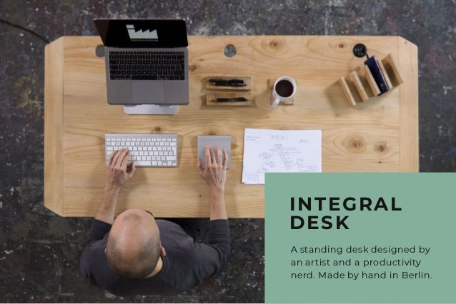 A standing desk designed by an artist and a productivity nerd. Made by hand in Berlin. INTEGRAL DESK