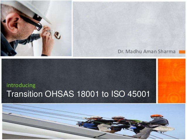 Dr. Madhu Aman Sharma introducing Transition OHSAS 18001 to ISO 45001