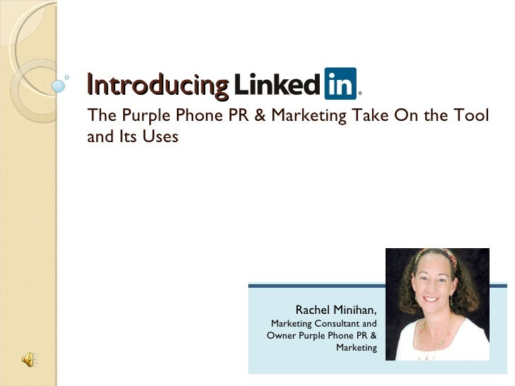 Introducing The Purple Phone PR & Marketing Take On the Tool and Its Uses                                Rachel Minihan,  ...