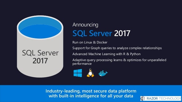 Introducing Microsoft SQL Server 2017