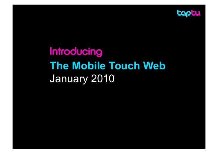 Introducing The Mobile Touch Web Slide 2