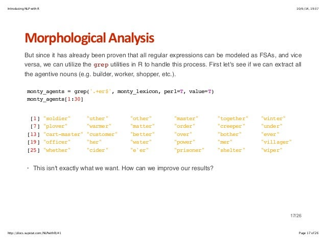 Introducing NLP with R 10/6/14, 19:37  Morphological+Analysis  But since it has already been proven that all regular expre...