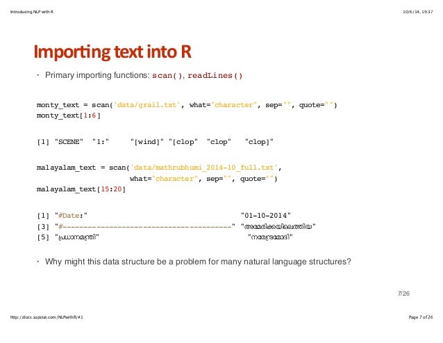 Introducing NLP with R 10/6/14, 19:37  Impor6ng+text+into+R  · Primary importing functions: scan(), readLines()  monty_tex...