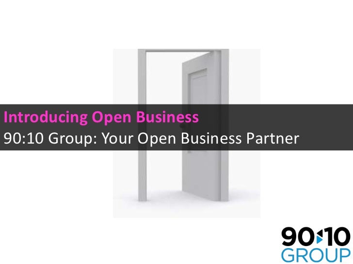 Introducing Open Business90:10 Group: Your Open Business Partner