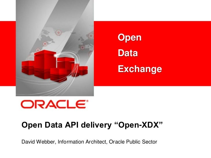 """Open    <Insert Picture Here>               Data                                        ExchangeOpen Data API delivery """"Op..."""