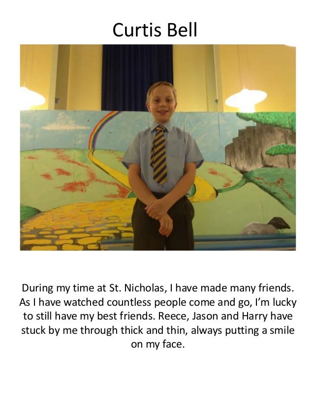 Curtis Bell During my time at St. Nicholas, I have made many friends. As I have watched countless people come and go, I'm ...
