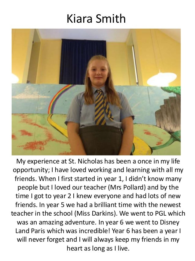Kiara Smith My experience at St. Nicholas has been a once in my life opportunity; I have loved working and learning with a...