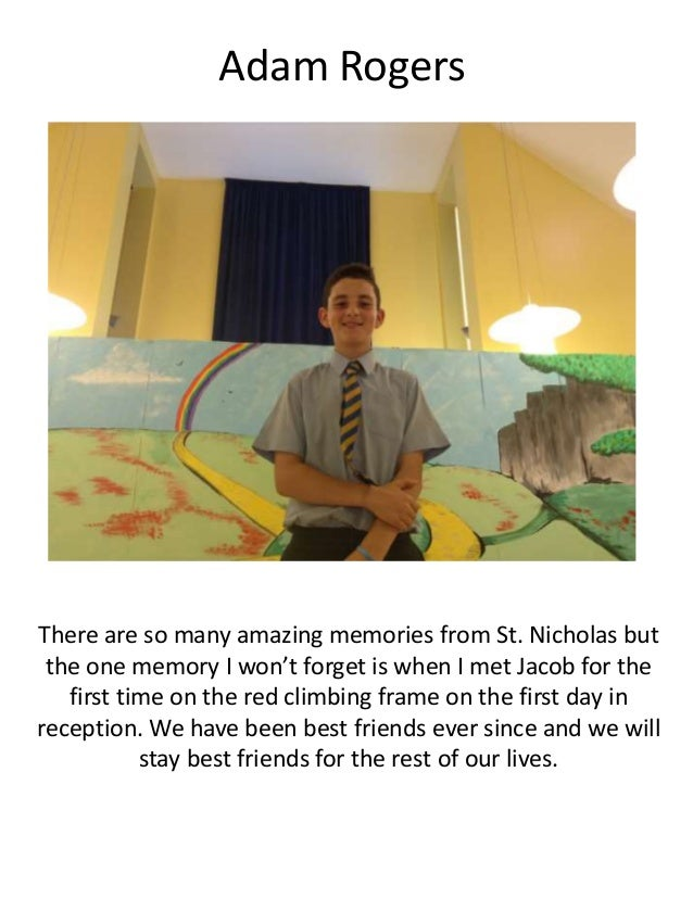 Adam Rogers There are so many amazing memories from St. Nicholas but the one memory I won't forget is when I met Jacob for...