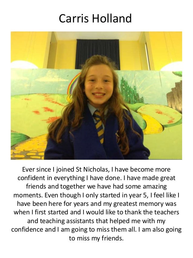 Carris Holland Ever since I joined St Nicholas, I have become more confident in everything I have done. I have made great ...