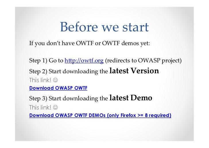 Introducing OWASP OWTF Workshop BruCon 2012 Slide 3