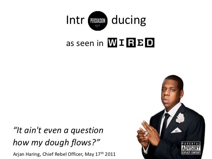 "Intr                 ducing                        as seen in""It aint even a questionhow my dough flows?""Arjan Haring, Chi..."