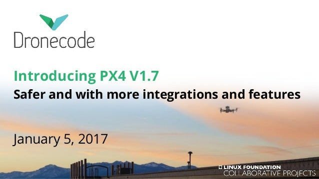 Introducing PX4 v1 7