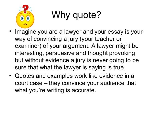introducing quotes in an essay Add an in-text citation at the end of the quote with the author name  the line  before your long quotation, when you're introducing the quote,.