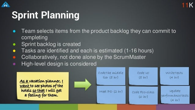 Sprint Planning ● Team selects items from the product backlog they can commit to completing ● Sprint backlog is created ● ...