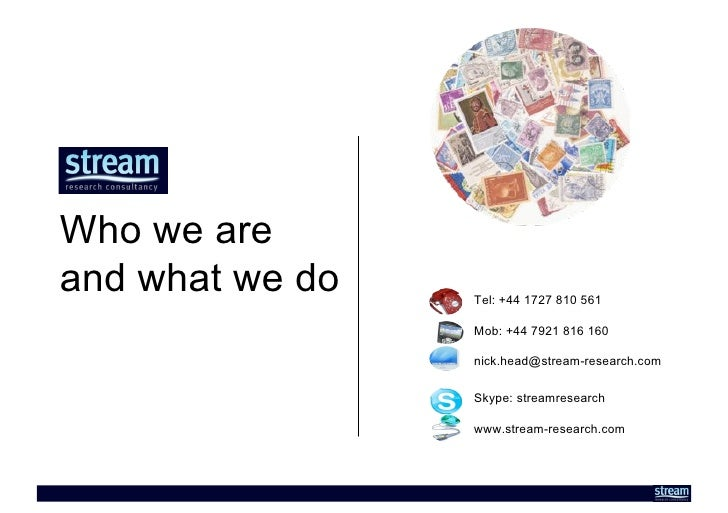 Who we are and what we do   Tel: +44 1727 810 561                   Mob: +44 7921 816 160                   nick.head@stre...