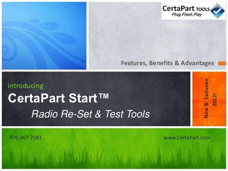 Features, Benefits & Advantages                                                     New & ExclusiveintroducingCertaPart St...