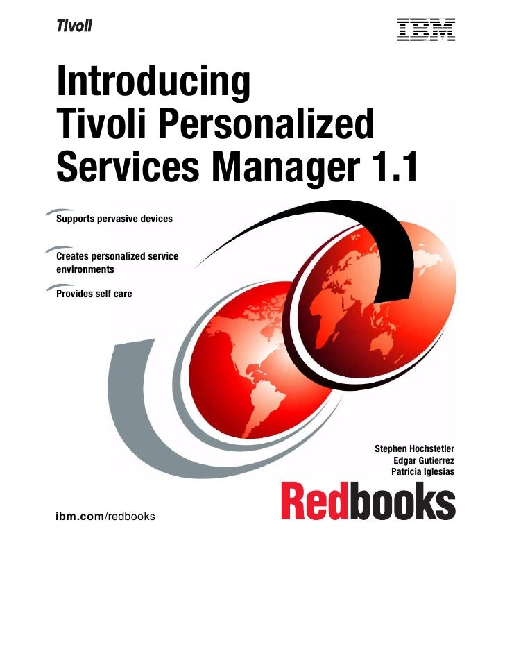 IntroducingTivoli PersonalizedServices Manager 1.1Supports pervasive devicesCreates personalized serviceenvironmentsProvid...