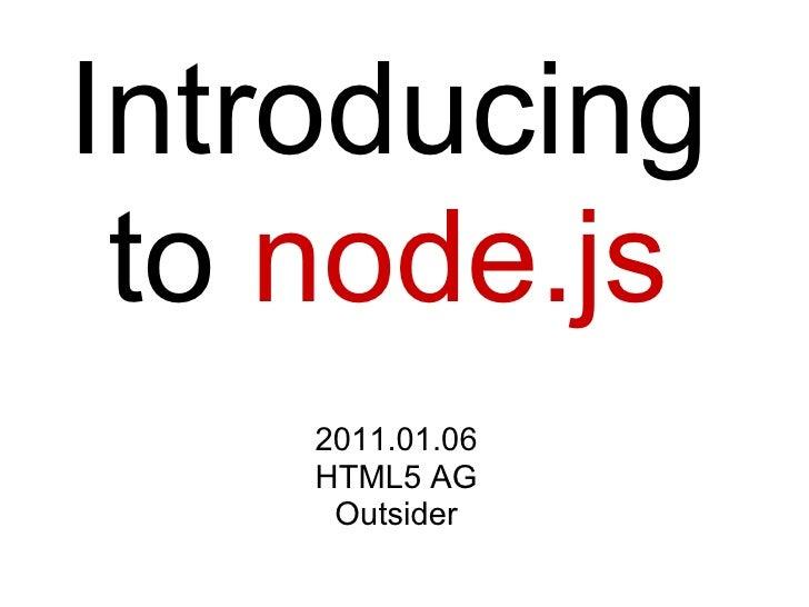 Introducing to node.js