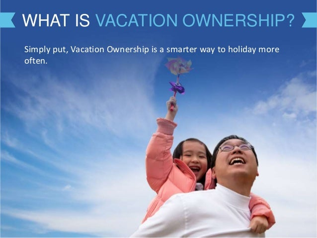 Introducing Vacation Ownership