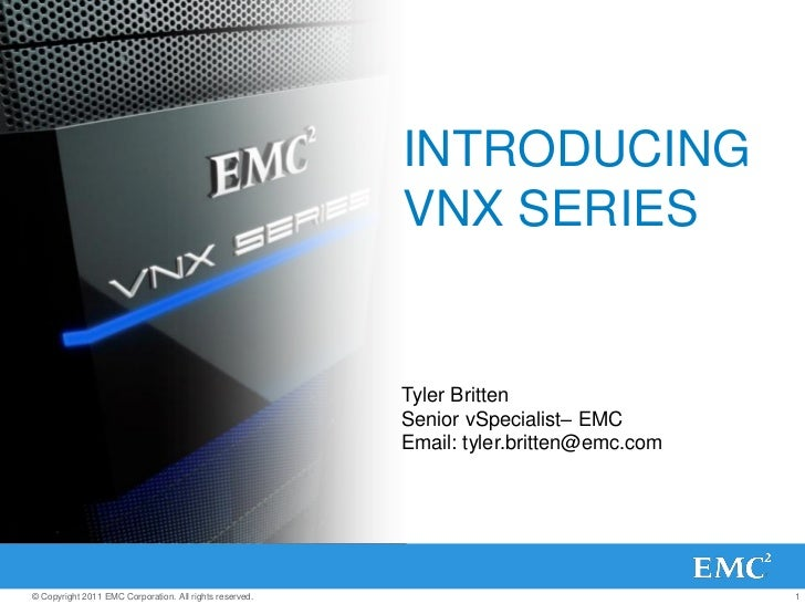 INTRODUCING                                                         VNX SERIES                                            ...