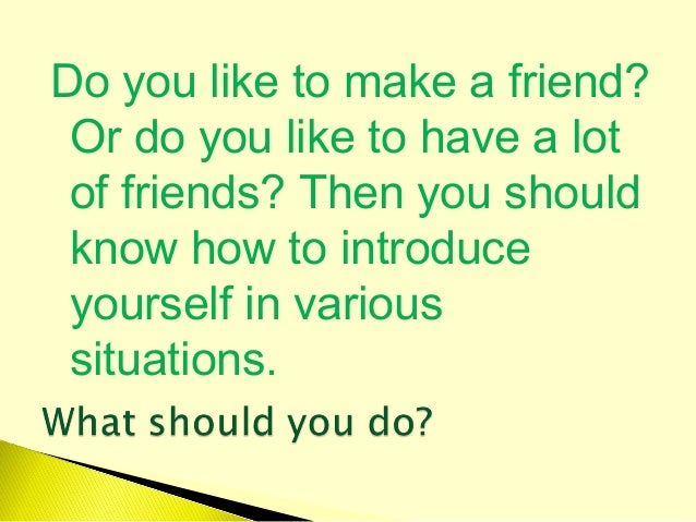 greeting and introducing yourself and others Choose from 500 different sets of greet introduce others spanish flashcards on quizlet  greeting others & introducing yourself  greeting others, introducing .