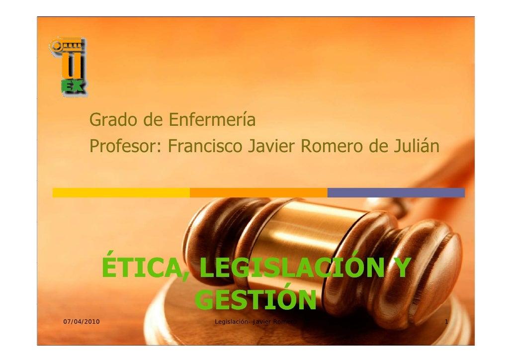 Grado de Enfermería       Profesor: F       P f       Francisco J i Romero de Julián                      i    Javier R   ...
