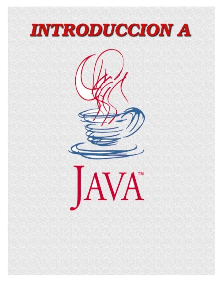 1. INTRODUCCIÓN A JAVA1.1 Origen de JavaSun Microsystems, líder en servidores para Internet, uno de cuyos lemas desdehace ...