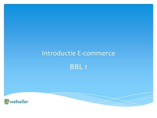 Introductie E-commerce BBL 1