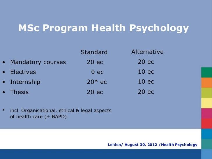 MSc Program Health Psychology                                   Standard               Alternative• Mandatory courses     ...