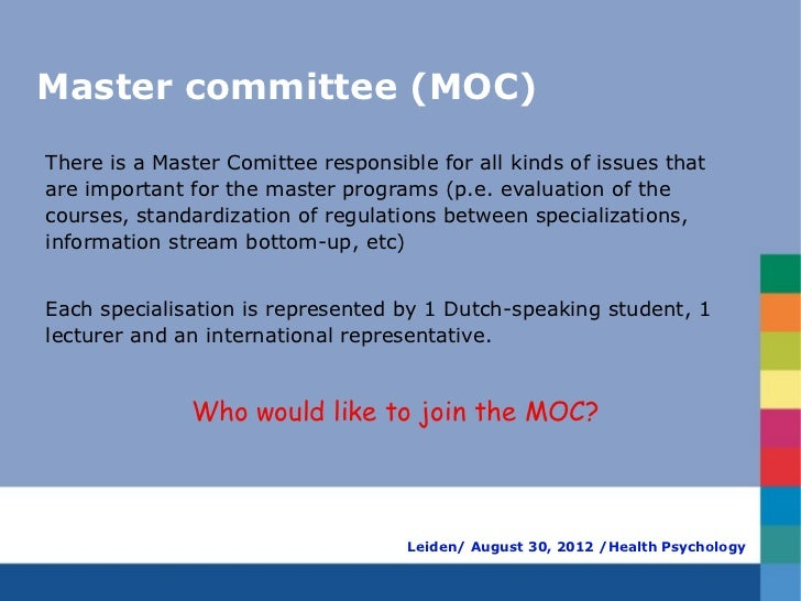 Master committee (MOC)There is a Master Comittee responsible for all kinds of issues thatare important for the master prog...