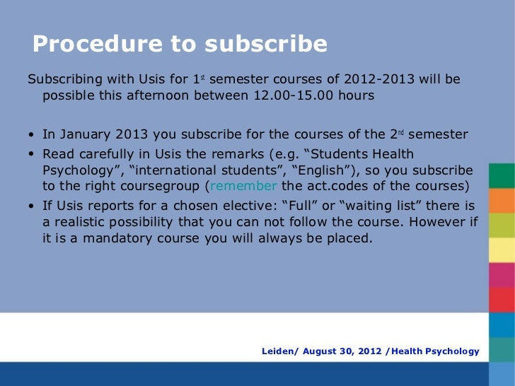 Procedure to subscribeSubscribing with Usis for 1st semester courses of 2012-2013 will be  possible this afternoon between...