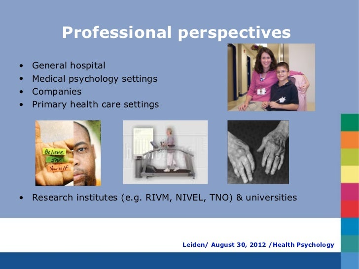 Professional perspectives•   General hospital•   Medical psychology settings•   Companies•   Primary health care settings•...