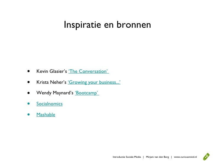 Inspiratie en bronnen    •   Kevin Glasier's 'The Conversation'  •   Krista Neher's 'Growing your business...'  •   Wendy ...