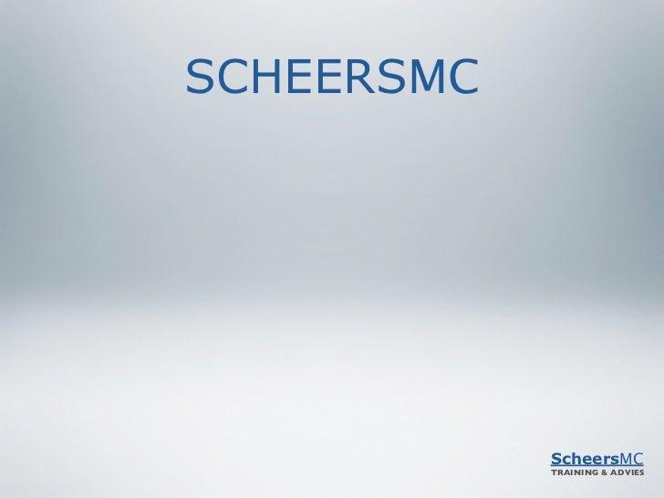 SCHEERSMC            ScheersMC            TRAINING & ADVIES
